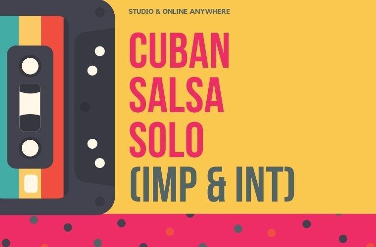 Solo Cuban Salsa Improver Intermediate